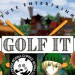 悪魔のゴルフゲームを実況者8人でする!!参加者は概要欄記載【Golf It】