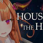 【ホラーゲーム】DAT HOUSE ON THE HILL 【#桐生ココ】