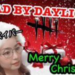 [DBD]#30 メリークリスマス‼️みんなで楽しく遊ぼう‼️ホラー苦手ゲーム初心者がデッドバイデイライトLive配信やるよー!Dead by daylight ps4[女性実況]