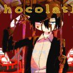 「チョコ」を題材にした奇妙なホラーゲーム『ChocolatE』