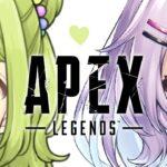 【Apex Legends】かざちゃんとデート💜【ゲーム配信】