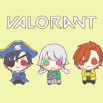【VALORANT】練習してから23時からCRスクリム~【ゲーム配信】