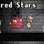 #2【Scarred Stars】血のトラウマ【ホラーゲーム】【ゆっくり実況】